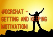 #OCRChat - Getting and Keeping Motivation!